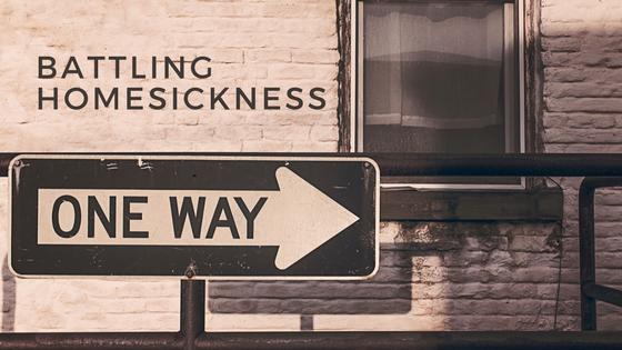 Battling Homesickness